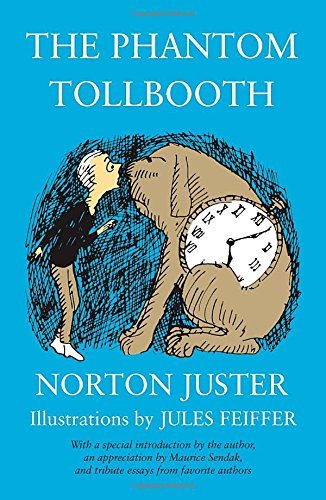 The Phantom Tollbooth by Norton Juster(1905-06-11)