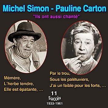 Michel Simon - Pauline Carton ils ont aussi chanté - mémère - sous les palétuviers (11 Succès (1933-1961))