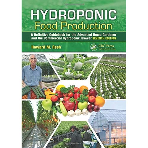 Amazon Com Hydroponic Food Production A Definitive Guidebook For