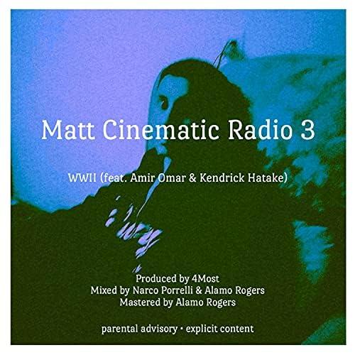 Matt Cinematic feat. Amir Omar & Kendrick Hatake