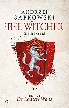 De laatste wens (The Witcher Book 1) van [Andrzej Sapkowski, Karol Lesman]