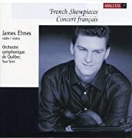 French Showpieces (Concert Franテァais) - James Ehnes by James Ehnes