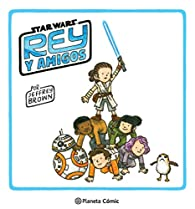 Star Wars: Rey y amigos par Jeffrey Brown