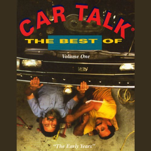 The Best of Car Talk, Volume One audiobook cover art