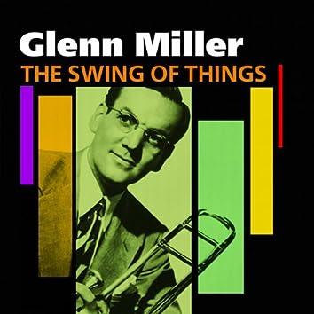 The Swing Of Things - Glenn Miller