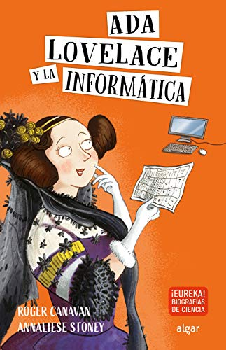 Ada Lovelace y la informática: 3 (Descubriendo el mundo)
