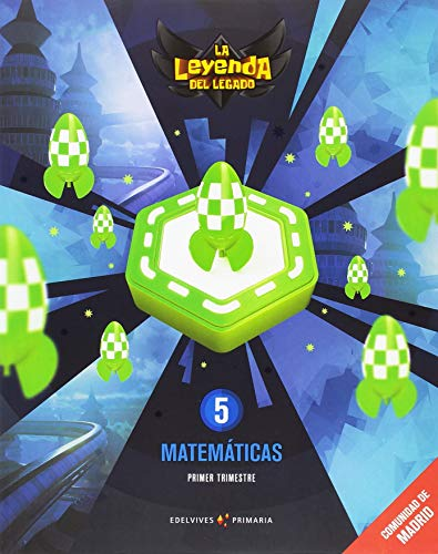 Proyecto: La leyenda del Legado. Matemáticas 5. Comunidad de Madrid. Trimestres