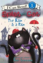 The Rain Is a Pain (Splat the Cat) by Amy Hsu Lin (2012-10-02)