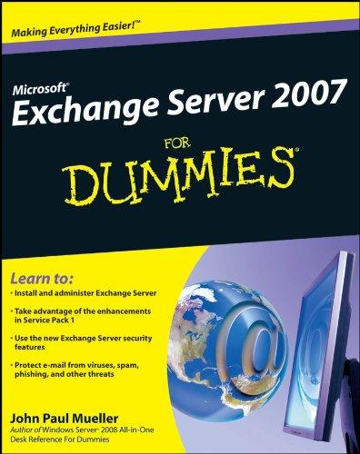 Microsoft Exchange Server 2007 For Dummies (English Edition)