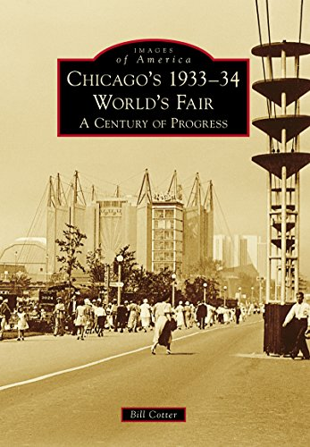Chicago's 1933-34 World's Fair: A Century of Progress (Images of America) (English Edition)
