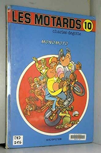 Les motards, Tome 10 : Monomoto (Tous Publics)
