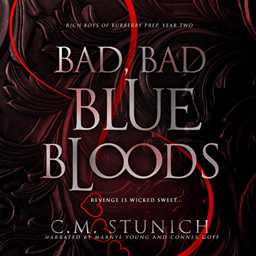 Bad, Bad Bluebloods Audiobook By C. M. Stunich cover art
