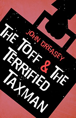 The Toff and the Terrified Taxman (English Edition)
