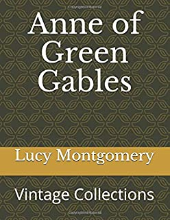 Anne of Green Gables: Vintage Collections