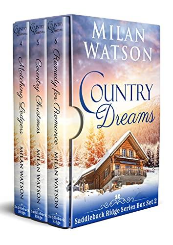 Country Dreams: Includes 3 Small Town Romances (Saddleback Ridge Box Sets Book 2) by [Milan Watson]