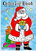 Coloring Christmas Book: For Kids Ages 4-8