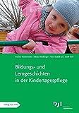 Bildungs- und Lerngeschichten in der Kindertagespflege: Bildungs- und Lerngeschichten spezial
