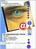 La comunicación visual. Cuaderno II. - 9788470633416