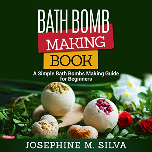 Bath Bomb Making Book audiobook cover art