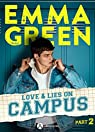 Love & Lies on campus, tome 2 par Green