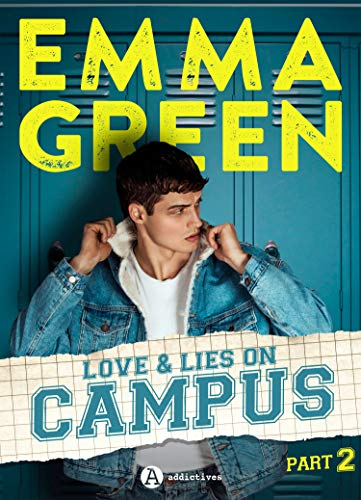 Love & Lies on Campus, Part 2 par [Emma Green]