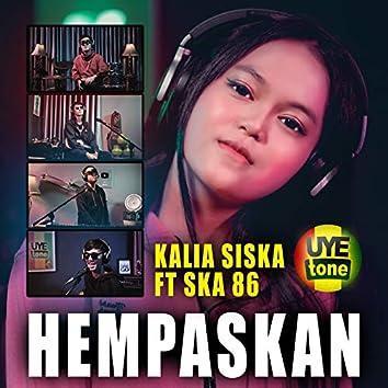 HEMPASKAN (feat. Ska 86) [Tarik Sis Semongko]