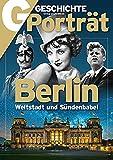 Geschichte Porträt - Berlin: Weltstadt und Sündenbabel