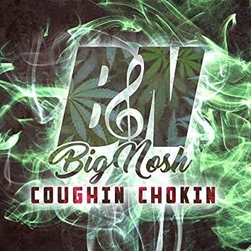 Coughin Chokin