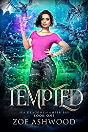 Tempted (Sea Dragons of Amber Bay Book 1)