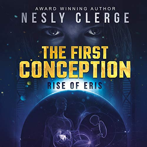 The First Conception: Rise of Eris audiobook cover art