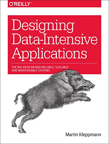 Compare Textbook Prices for Designing Data-Intensive Applications: The Big Ideas Behind Reliable, Scalable, and Maintainable Systems 1 Edition ISBN 9781449373320 by Kleppmann, Martin