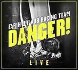 Danger! von Farin Urlaub Racing Team