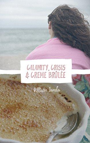Calamity, Crisis & Crème Brulee (Marian Moyer Book 6) (English Edition)