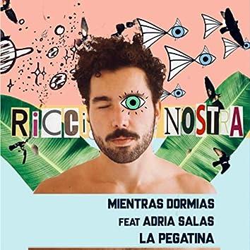 Mientras Dormías (feat. Adrià Salas & La Pegatina)