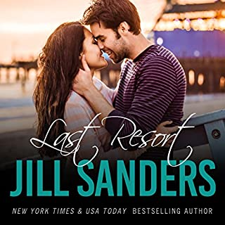 Last Resort     The Grayton Series, Book 1              By:                                                                                                                                 Jill Sanders                               Narrated by:                                                                                                                                 Roy Samuelson                      Length: 5 hrs and 19 mins     93 ratings     Overall 4.1
