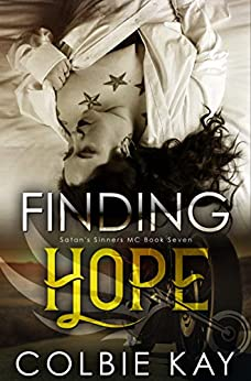 Finding Hope (Satan's Sinners MC Book 7) by [Colbie Kay, Maria Vickers]