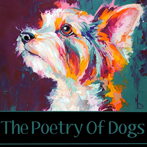 The Poetry of Dogs cover art