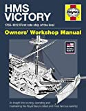HMS Victory 1765-1812 (First rate ship of the line): owner s workshop manual