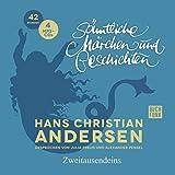 Hans Christian Andersen Sämtliche Märchen und Geschichten: Gesprochen von Julia