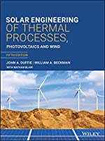 Solar Engineering of Thermal Processes, Photovoltaics and Wind, 5th Edition: Photovoltaics and Wind
