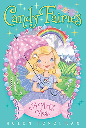A Minty Mess (Candy Fairies Book 19) (English Edition)