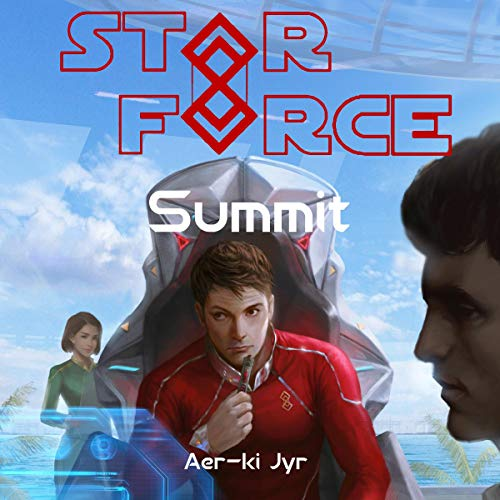 Star Force: Summit audiobook cover art