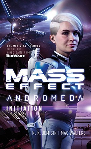 Mass Effect: Initiation (Mass Effect: Andromeda, Band 2)
