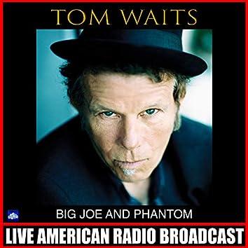 Big Joe and Phantom (Live)