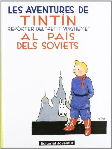 Tintin al pais dels soviets - catala (LES AVENTURES DE TINTIN CATALA)