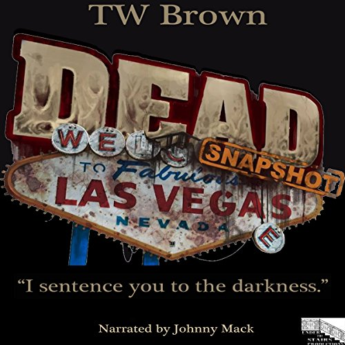 DEAD: Snapshot - Las Vegas, NV audiobook cover art