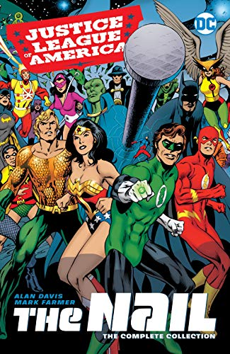 Justice League of America: The Nail: The Complete Collection (Justice League: The Nail) (English Edition)