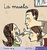 La Muela - Manuscrita (MIS PRIMEROS CALCETINES) - 9788496514324