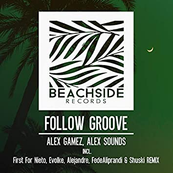 Follow Groove EP