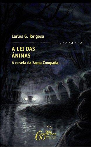 Lei das animas, a. A novela da santa compa–a: 281 (Literaria)